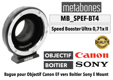 Bague Metabones Canon EF to Sony E - Speed Booster Ultra 0.71x MB-SPEF-BT4 E-MOUNT - SONY