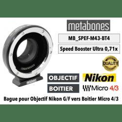 Metabones SB Ultra 0.71x (MB_SPEF-M43-BT4) Nikon to MFT Monture (MFT)