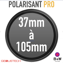 Location Filtre Polarisant Pro de 37 à 95mm - Genus / B&W Filtres Polarisant