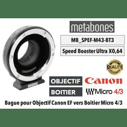 Metabones Speed Booster Ultra 0,64x MB_SPEF-M43-BT3 Canon EF to MFT Monture (MFT)