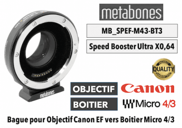 Bague Metabones Speed Booster Ultra 0,64x MB_SPEF-M43-BT3 Canon EF to MFT