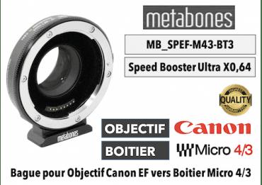 Bague Metabones Canon EF to MFT T XL II - Speed Booster 0,64x MB_SPEF-m43-BT3 Micro 4/3 - PANASONIC