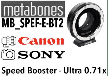 Metabones SB Ultra 0.71x (MB_SPEF-m43-BT4) Canon EF to Sony Monture Sony (E)